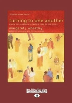 Turning to One Another (Large Print 16pt) - Wheatley, Margaret J.