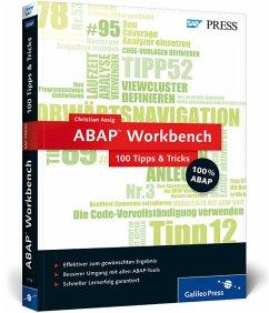 ABAP Workbench - 100 Tipps & Tricks - Assig, Christian