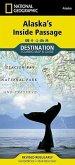 National Geographic Destination Touring Map & Guide Alaska's Inside Passage
