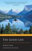 The Good Life: Eye Classics Pb: Up the Yukon Without a Paddle