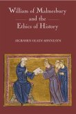 William of Malmesbury and the Ethics of History