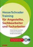 Bewerbung Beruf & Karriere: Training für Angestellte, Sachbearbeiter, Facharbeiter in Industrie, Handwerk, Handel und Verwaltung