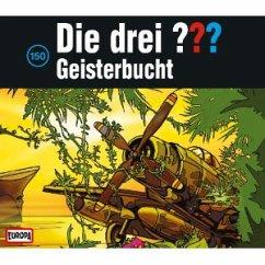 Geisterbucht / Die drei Fragezeichen - Hörbuch Bd.150 (3 Audio-CDs)