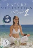 Nature - Meditation & Music Vol. 2 (2 Discs)