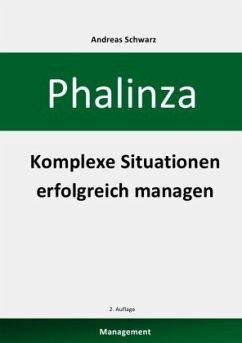 Phalinza - Komplexe Situationen erfolgreich managen