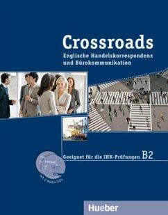 Crossroads. Englische Handelskorrespondenz und Bürokommunikation / Kurspaket - Abegg, Birgit; Maier, Paula