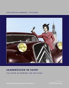 Saarbrücken in Fahrt - Herrmann, Hans-Christian; Bauer, Ruth