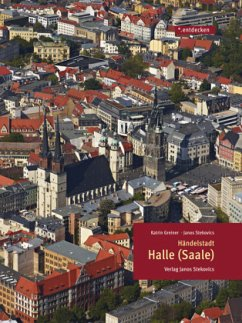 Händelstadt Halle (Saale) - Greiner, Katrin; Stekovics, János