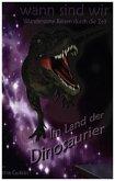 wann sind wir - Im Land der Dinosaurier
