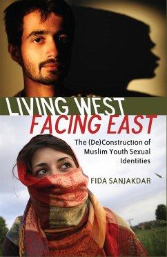 Living West, Facing East - Sanjakdar, Fida