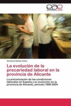La evolución de la precariedad laboral en la provincia de Alicante