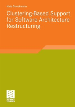 Clustering-Based Support for Software Architecture Restructuring - Streekmann, Niels