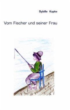 Vom Fischer Und Seiner Frau Von Sybille Kupke Portofrei Bei Bücher