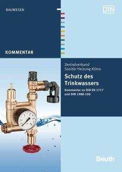 Schutz des Trinkwassers - Heinrichs, Franz-Josef;Rickmann, Bernd