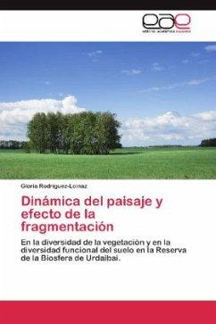 Dinámica del paisaje y efecto de la fragmentación