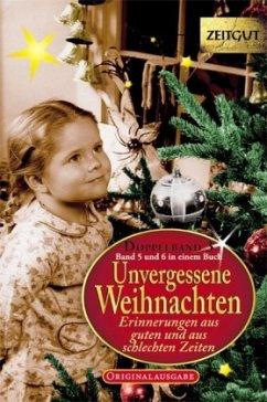 Unvergessene Weihnachten. Doppelband 3