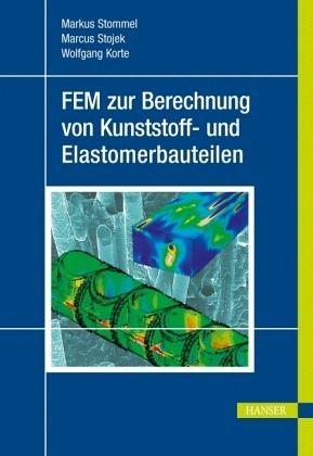 Fem zur berechnung von kunststoff und elastomerbauteilen for Fem berechnung