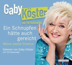 Ein Schnupfen hätte auch gereicht, 6 Audio-CDs - Köster, Gaby