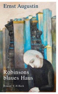 Robinsons blaues Haus - Augustin, Ernst