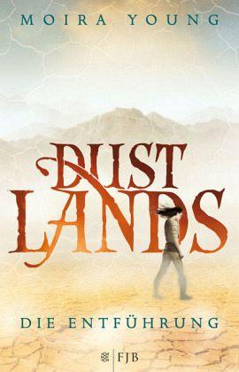 Die Entführung / Dustlands Bd.1 - Young, Moira