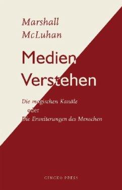Medien Verstehen - McLuhan, Marshall