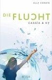 Die Flucht / Cassia & Ky Bd.2