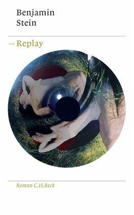 Replay - Stein, Benjamin