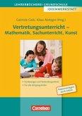 Vertretungsunterricht - Mathematik, Sachunterricht, Kunst
