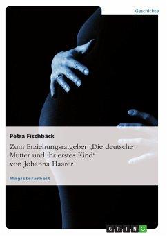 Zum Erziehungsratgeber ´´Die deutsche Mutter un...