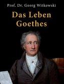 Das Leben Goethes