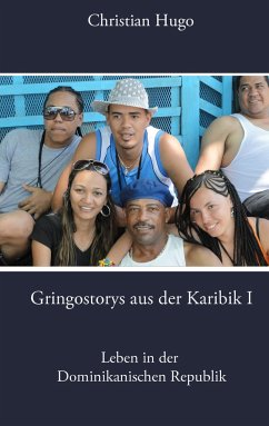 Gringostorys aus der Karibik I - Hugo, Christian