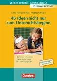 45 Ideen nicht nur zum Unterrichtsbeginn