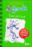 Journal d'un Dégonflé - Trop c'est trop\Gregs Tagebuch - Jetzt reicht's!, französische Ausgabe Bd.3