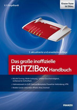 Das große inoffizielle FRITZ!Box-Handbuch - Engelhardt, E. F.