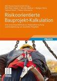 Risikoorientierte Bauprojekt-Kalkulation