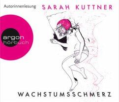 Wachstumsschmerz, 5 Audio-CDs - Kuttner, Sarah