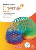 Natur und Technik - Chemie interaktiv Gesamtband. Schülerbuch mit Online-Anbindung. Differenzierende Ausgabe Nordrhein-Westfalen