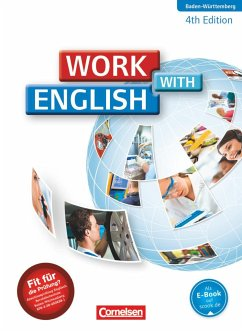 Work with English A2-B1. Schülerbuch Baden-Würt...