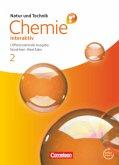 Natur und Technik - Chemie interaktiv 02. Schülerbuch mit Online-Anbindung. Differenzierende Ausgabe Nordrhein-Westfalen