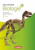 Natur und Technik - Biologie 02. Teil B Schülerbuch. Grundausgabe Nordrhein-Westfalen