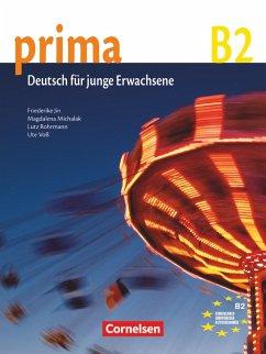 Prima B2: Band 6. Schülerbuch - Jin, Friederike; Michalak, Magdalena; Rohrmann, Lutz; Voß, Ute