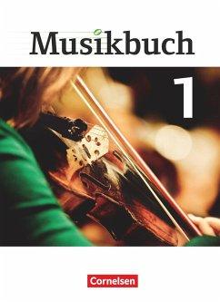 Musikbuch 01. Schülerbuch Sekundarstufe I - Brassel, Ulrich; Frederich, Rasmus; Föster, Sabine; Hammer, Katrin; Ickstadt, Peter; Kieseheuer, Frank; Schumann, Inkeri; Zimmermann, Thomas