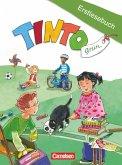 TINTO 1 und 2 Grüne Ausgabe 1. Schuljahr. Erstlesebuch