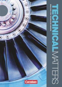 Technical Matters. Schülerbuch - Kleinschroth, Robert; McNeill, Malcolm; Williams, Stephen