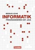 Berufliche Informatik: Programmieren mit Java. Schülerbuch