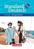 Standard Deutsch 9./10. Schuljahr. Kurzgeschichten