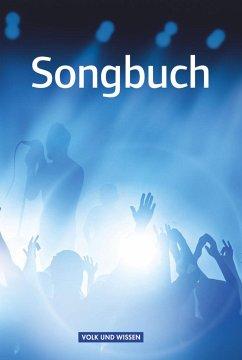 Songbuch Östliche Bundesländer und Berlin Schül...