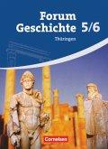 Forum Geschichte 5./6. Schuljahr. Schülerbuch. Gymnasium Thüringen