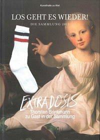 Los geht es wieder! Die Sammlung 2011 & Extradosis. Thorsten Brinkmann zu Gast in der Sammlung