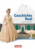 Geschichte Real 02: 7./8. Schuljahr. Schülerbuch Realschule Nordrhein-Westfalen